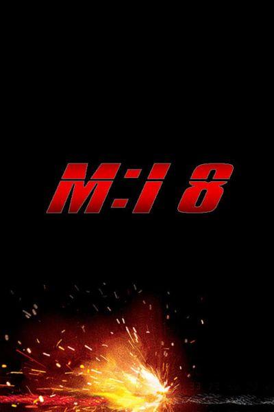 Mission: Impossible 8 – Plakát