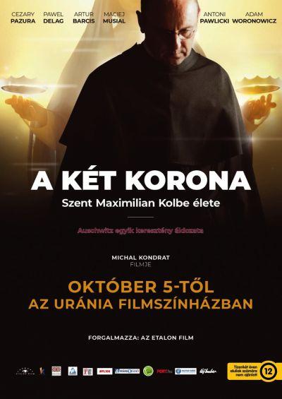 Két korona - Szent Maximilian Kolbe élete – Plakát