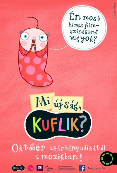 Mi újság, Kuflik? – Plakát
