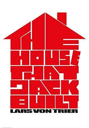 A ház, amit Jack épített – Plakát