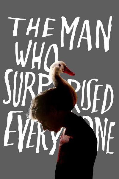 Az ember, aki mindenkit meglepett – Plakát