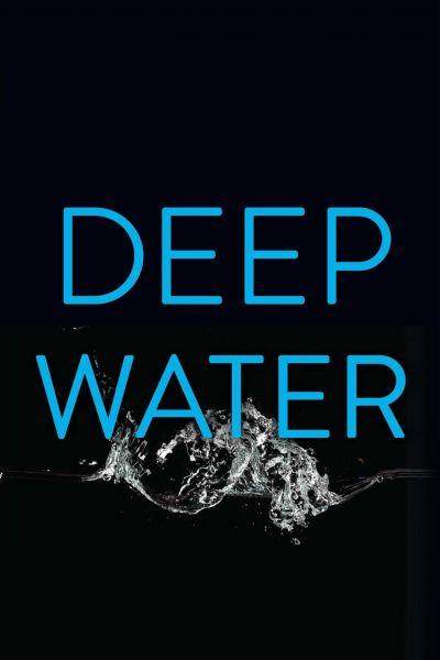 Deep Water – Plakát