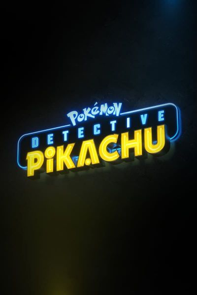 Pokémon: Detective Pikachu – Plakát