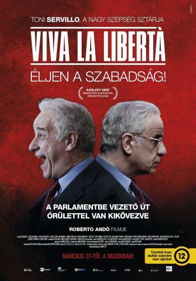 Viva la libertà - Éljen a szabadság! – Plakát