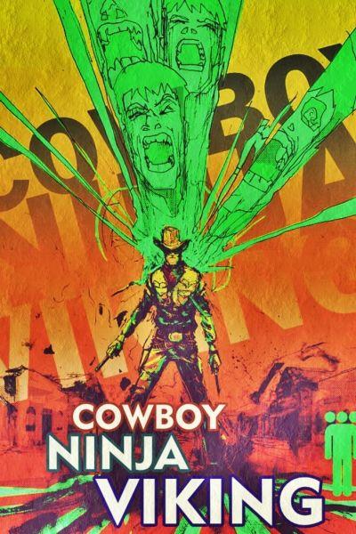 Cowboy Ninja Viking – Plakát
