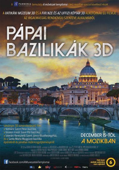 A művészet templomai: Pápai bazilikák 3D – Plakát