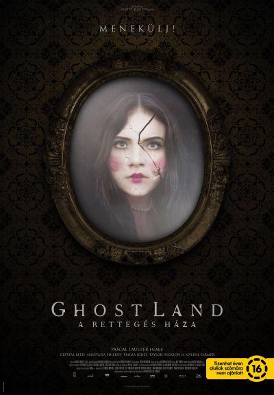 Ghostland - A rettegés háza – Plakát