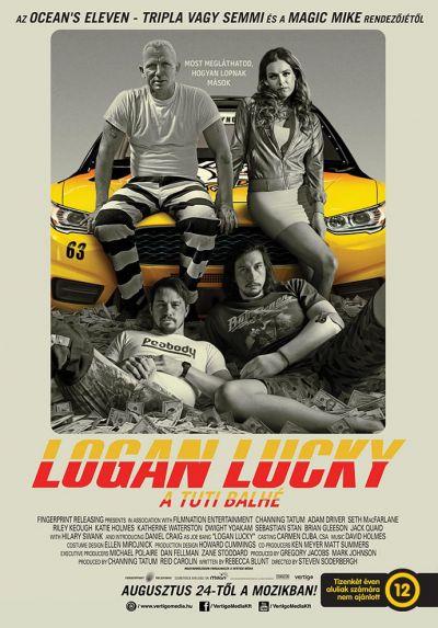 Logan Lucky - A tuti balhé – Plakát