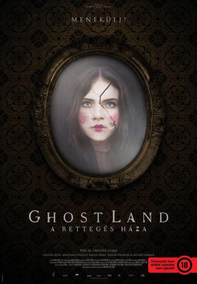 Ghost Land - A rettegés háza – Plakát