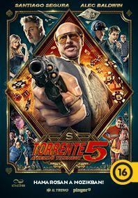Torrente 5. - A kezdő tizenegy – Plakát