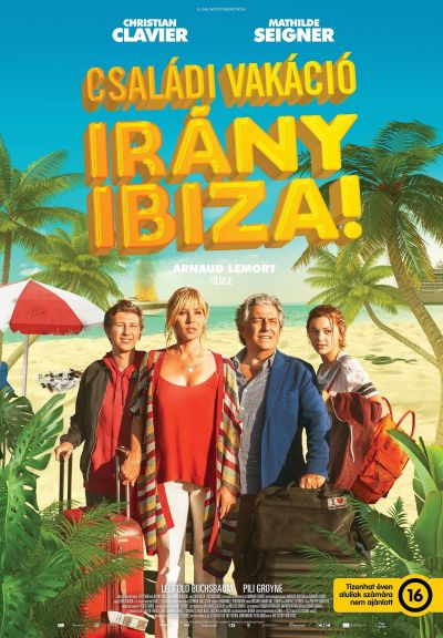 Családi vakáció - Irány Ibiza! – Plakát
