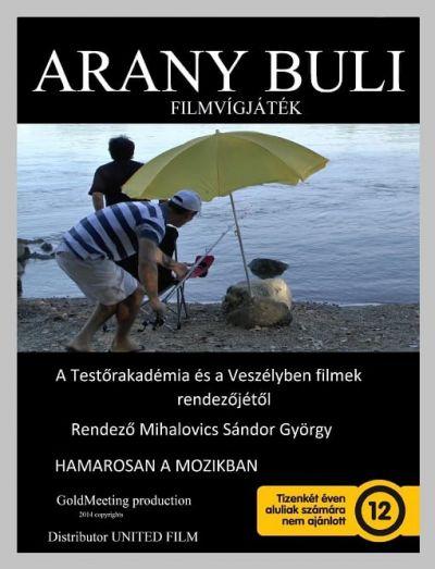 Arany buli – Plakát