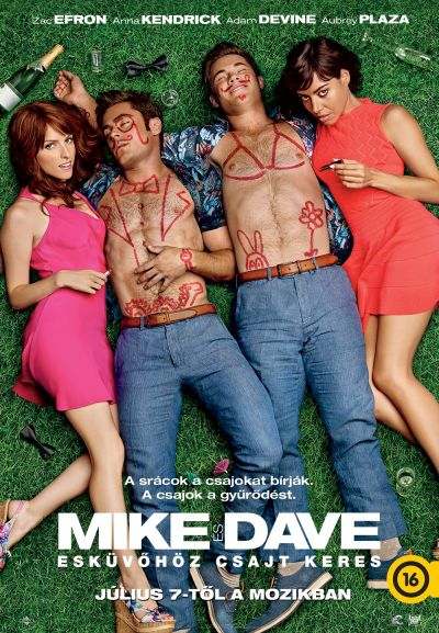 Mike és Dave esküvőhöz csajt keres – Plakát