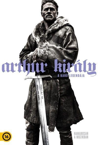Arthur Kiráy - A kard legendája – Plakát