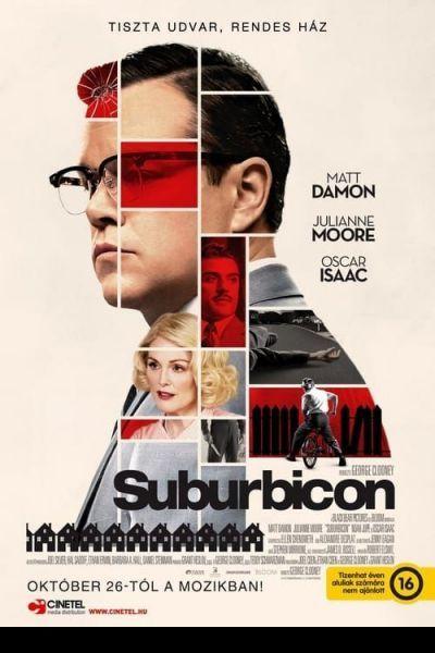 Suburbicon - Tiszta udvar, rendes ház. – Plakát