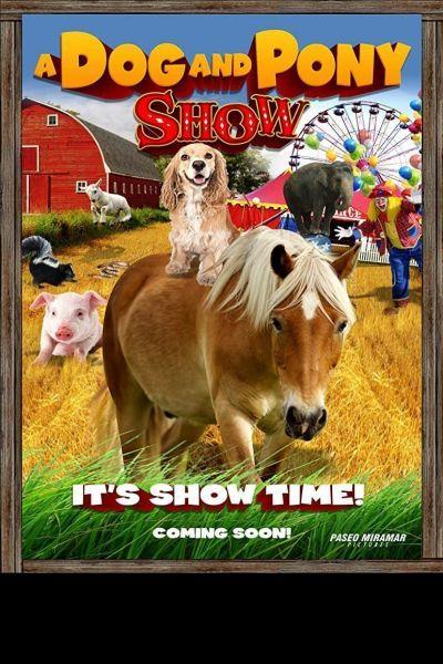 A Dog and Pony Show – Plakát