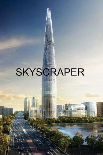 Skyscraper – Plakát