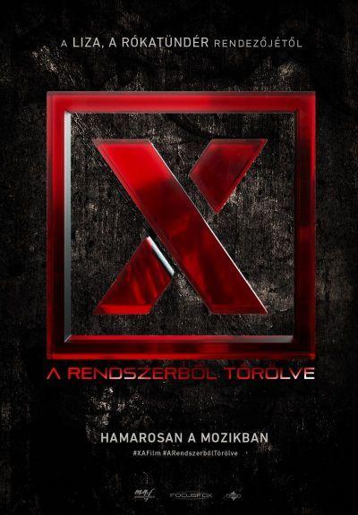 X – A rendszerből törölve – Plakát