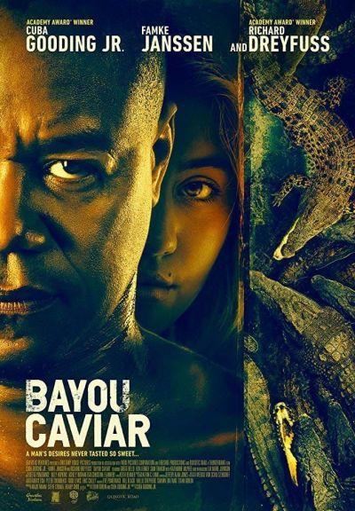 Bayou Caviar – Plakát