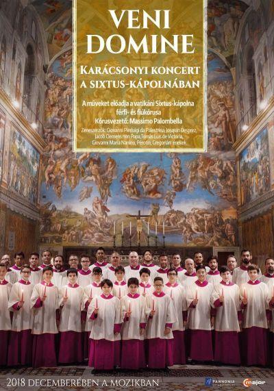 Veni Domine - Karácsonyi koncert a Sixtus-kápolnában – Plakát