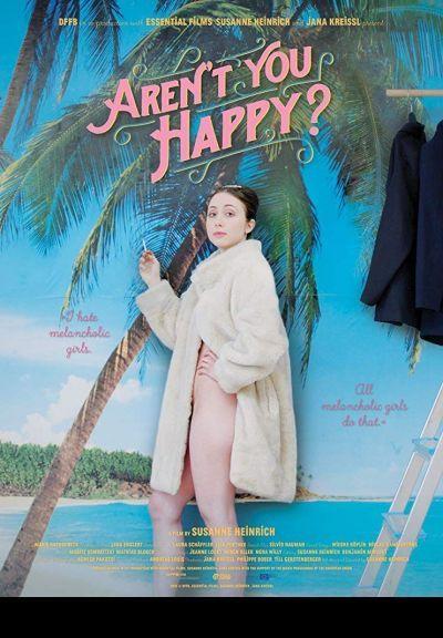 Aren't you happy? – Plakát