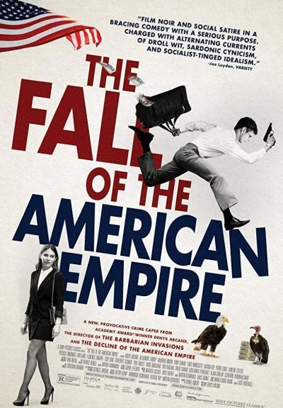 The Fall of the American Empire – Plakát