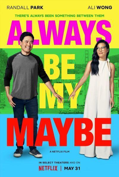 Always Be My Maybe – Plakát