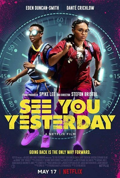 See You Yesterday – Plakát