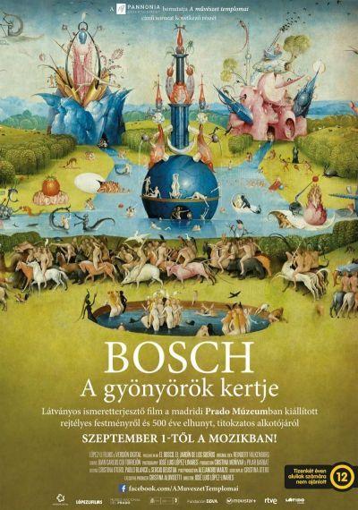A művészet templomai: BOSCH - A gyönyörök kertje – Plakát